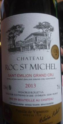 Chateau Roc St-Michel Saint-émilion Grand Cru 2013