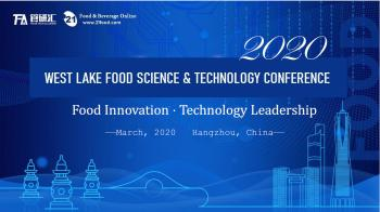 2020 West Lake Food Science & Technology Conference