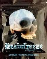 Brain freeze,Bizarro,Southern max herbal incense